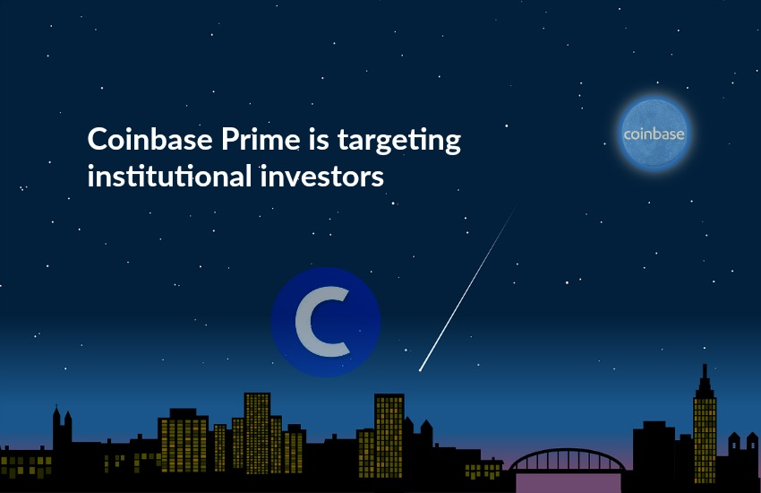 Coinbase Prime targeting institutional investors